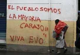 Resultado de imagen de bolivia + pintadas politicas