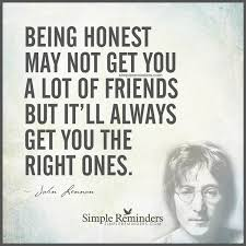being honest not get you a lot of friends by john lennon