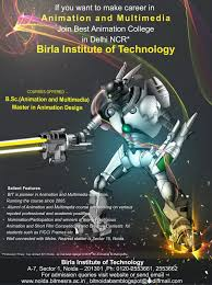 birla institute of technology noida animation and multimedia best animation courses in delhi noida ncr b sc animation and multimedia at bit noida and master in animation design or equivalent to m sc in animation