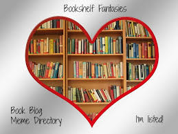 Book Blog Meme Directory | Bookshelf Fantasies via Relatably.com