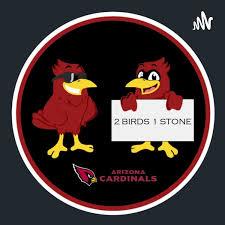 2 Birds 1 Stone: An Arizona Cardinals Podcast