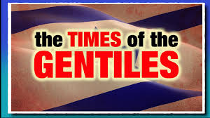 Image result for the time of the gentiles