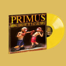 <b>PRIMUS</b> - <b>Animals Should</b> Not Try To Act Like People Opaque ...