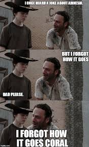 The Walking Dead: Coral Meme via Relatably.com