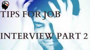 tips on job interview best motivational video 2016 part 2 tips on job interview best motivational video 2016 part 2
