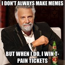 Top Always Win T Pain Images for Pinterest via Relatably.com