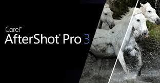 RAW Photo Editing Software & Raw Converter - Corel AfterShot <b>Pro 3</b>