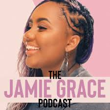 The Jamie Grace Podcast