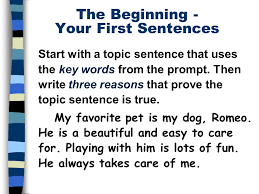 the five paragraph essay a framework for expository writing   ppt  start with a topic sentence that uses the key words from the prompt then write