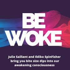 Be Woke