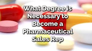 what degree is necessary to become a pharmaceutical s rep what degree is necessary to become a pharmaceutical s rep