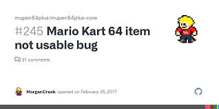 <b>Mario Kart 64</b> item not usable bug · Issue #245 · mupen64plus ...