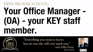 broker school the role of an oa office administrator broker school the role of an oa office administrator