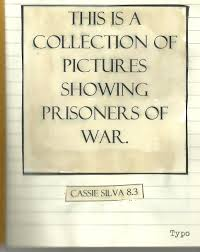 day why year loves homework in this my th year tomorrow when the war began diorama facepage of cassie silva s photo essay on prisoners of war