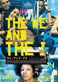 The We And The I – Noi și eu (2012)