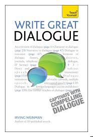 best ideas about dialogue writing creative how to write good dialogue ten tips