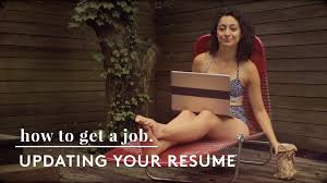 how to update your resume how to get a job how to update your resume how to get a job