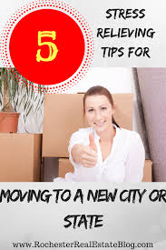 five stress relieving tips for moving to a new city or state 5 stress relieving tips for moving to a new city or state