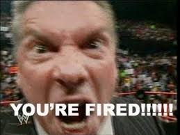 「「You are fired」 is WWE key word」の画像検索結果