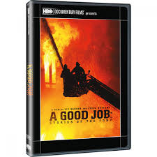 A Good Job  Stories of the FDNY DVD   HBO Shop A Good Job  Stories of the FDNY DVD