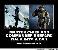 MASTER CHIEF AND COMMANDER SHEPARD WALK INTO A BAR... - Meme ... via Relatably.com