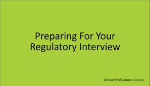 preparing for your regulatory interview preparing for your regulatory interview
