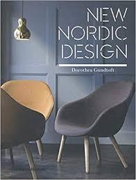 <b>New Nordic Design</b>: Amazon.co.uk: Dorothea Gundtoft: Books