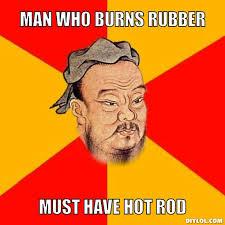 Confucius Says Meme Generator - DIY LOL via Relatably.com
