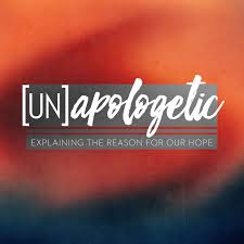 [UN]apologetic