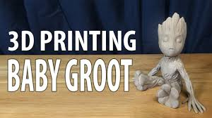3D <b>Printing</b> Baby Groot from <b>Guardians of the</b> Galaxy 2 using ...