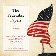 hear the federalist papers audiobook by alexander hamilton by the federalist papers audiobook by alexander hamilton