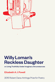 willy l s reckless daughter or living truthfully under 9781934695494 jpg