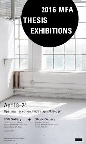 thesis photo gallery mfa thesis exhibitions college of fine arts mfa thesis exhibitions