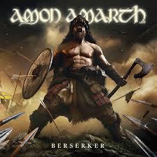 <b>Amon Amarth</b> Triumphantly Hammer Their Way Through <b>Berserker</b> ...