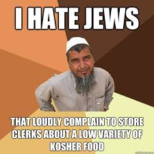 i hate jews that loudly complain to store clerks about a low ... via Relatably.com