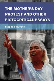 the mother s day protest and other fictocritical essays rowman the mother s day protest and other fictocritical essays