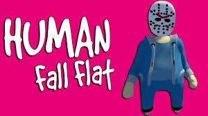 <b>HUMAN</b> FALL <b>FLAT</b>