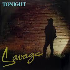 <b>Savage</b> - <b>Tonight</b> (1985, Vinyl) | Discogs