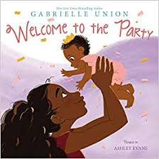 <b>Welcome to the Party</b>: Union, Gabrielle, Evans, Ashley ...