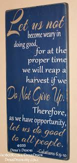 best police officer quotes police quotes law law enforcement verse police sign distressed wall decor custom wood sign police officer bible verse thin blue line galatians 6 9 10