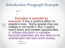 value of an education essay introduction body paragraphs  introduction paragraph example education is essential for everyone it has a positive effect on peoples