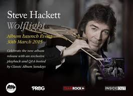 Ticket Competition for <b>Steve Hackett's</b> '<b>Wolflight</b>' Album Launch Event