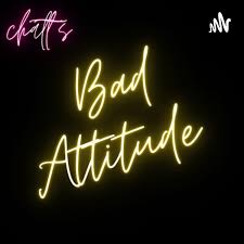 Bad attitude with Chatt