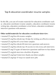 top8educationcoordinatorresumesamples 150406201107 conversion gate01 thumbnail 4 jpg cb 1428369110