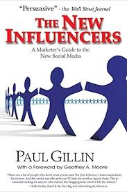 The New Influencers: A Marketer's Guide to the New Social Media ...