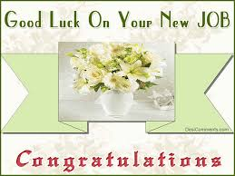 very best good luck for you job wishes pictures good luck on your new job congratulations