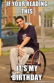 Memes Vault It's My Birthday Meme Drake via Relatably.com