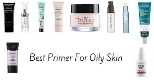 best makeup primer for oily skin and pores of 2016