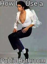 How I use a public bathroom - Michael Jackson - Memes Comix Funny Pix via Relatably.com