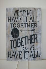 wood sign glass decor wooden kitchen wall: wood quote sign pallet art quotwe may not have it all together but together we